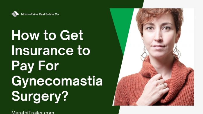 How to Get Insurance to Pay For Gynecomastia Surgery, insurance pay gynecomastia, pay gynecomastia surgery, insurance companies offer, gynecomastia surgery know, deserves attention matter, surgery like thousands, like thousands males, thousands males country, males country wondering, country wondering insurance