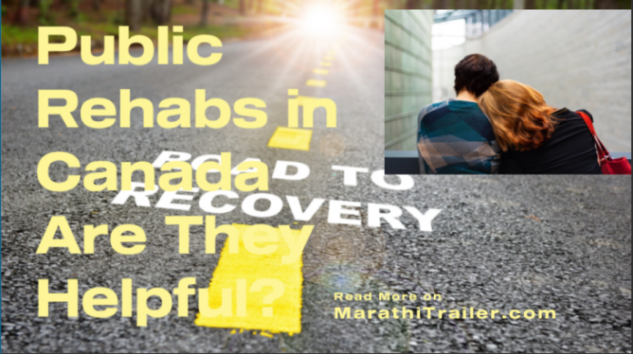 Public Rehabs in Canada Are They Helpful, rehab centers known, services rehab centers, rehab center canada, canadian addiction centers, canadian rehab centers, available clinics hospitals, center canada valuable, canada helpful canada, helpful canada rehab, canada rehab centers,